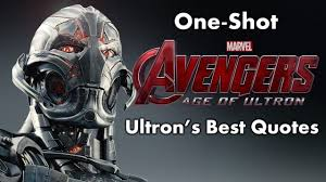 one shot avengers age of ultron ultron u0027s best quotes youtube