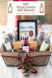 wine and gift baskets diy wine gift basket ideas flour on my