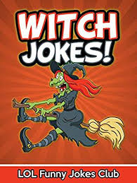 661 Best Witches Images On Pinterest Halloween Witches Witch Jokes Funny Witch Jokes And Halloween Jokes Funny Witch