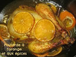 cuisiner la poularde poularde à l orange et aux épices