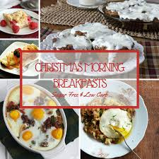 christmas breakfast brunch recipes 20 sugar free low carb christmas morning breakfast recipes