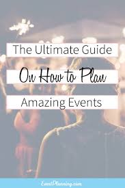 how to become a event planner how to plan events event planning business business events and