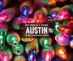 old settlers park christmas lights best christmas lights in and around austin