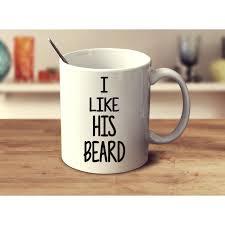 his and mug i like his beard mug shop with cre