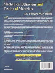 buy mechanical behaviour and testing of materials book online at