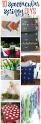 Diy Spring Projects by Spring Projects