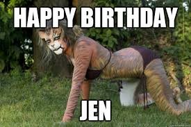 Happy Birthday Cat Memes - jen happy birthday cat memes quickmeme
