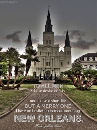 Louisiana quotes about traveling images 17 best quotes about new orleans images new orleans jpg