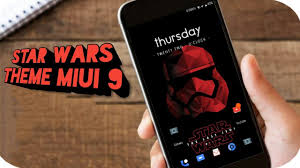 wars themes for android wars theme miui 9
