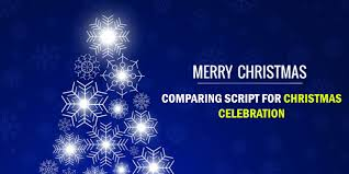 comparing script for christmas celebration or function merry