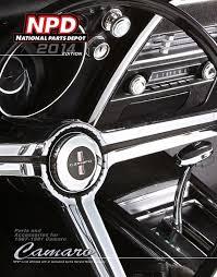 camaro restoration parts 2014 edition of national parts depot camaro catalog covers 1967