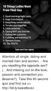 Good Morning Ladies Meme - 10 things ladies want from their guy 1 good morningnight texts 2