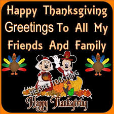 happy thanksgiving greetings to all my friends and family