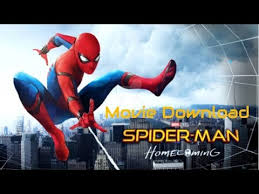 spider man homecoming movie free download 2017