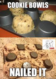 cookie bowls nailed it easy as rocket science quickmeme