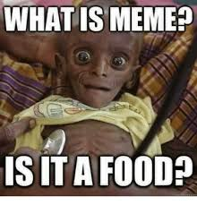 Meme What - 25 best memes about what is meme what is memes