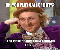 Willy Wonka Tell Me More Meme - willy wonka call of duty by itsclearlyme meme center
