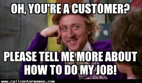 Please Tell Me More Meme - yes please tell me how to do my job call center memes