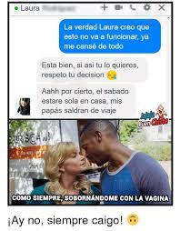 Memes De Laura - 25 best memes about laura laura memes