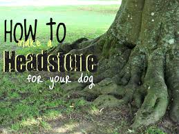 dog grave markers how to make a headstone for your dog