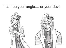 Can I Meme - i can be your angle or yuor devil know your meme