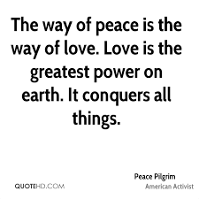 way of the pilgrim peace pilgrim power quotes quotehd