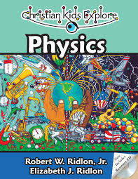 christian kids explore physics bright ideas press