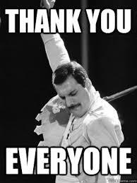 Funny Thank You Meme - thank you everyone freddie mercury quickmeme