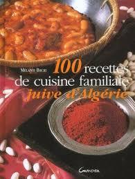 livre de cuisine pdf le fameux livre 100 recettes de cuisine familiale juive d algérie
