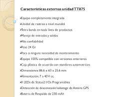 imagenes satelitales caracteristicas características dispositivo tt8750 rastreo satelital ppt descargar