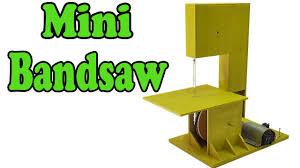 how to make a mini bandsaw youtube