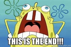 This Is The End Meme Generator - this is the end enraged spongebob meme generator