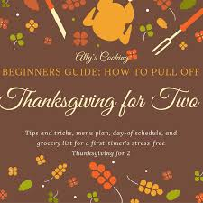 beginners guide how to make thanksgiving for two ally s cooking
