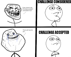 Challenge Excepted Meme - 20 chicks challenge challenge accepted know your meme