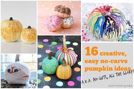 16 creative easy no carve pumpkin decorating ideas No guts All