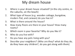 what is your dream house weather what s the weather like today what s the weather like in