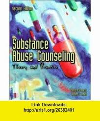 Addiction Counseling Theory And Practice Substance Abuse Counseling Theory And Practice 5th Edition
