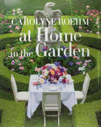 at home in the garden carolyne roehm 9781101903575 amazon com