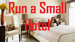 how to start an interior design business from home how to run a small hotel business