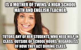 English Teacher Memes - with radviceanimals scattered with horrible teacher memes i feel