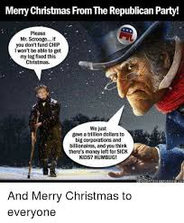 Merry Christmas Meme - merry christmas from the republican party please mr scrooge if