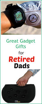 the coolest gifts for grandpas 15 gadget gifts for retired dads and grandpas