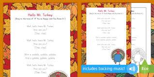 hello mr turkey song lyrics thanksgiving thanksgiving day