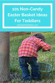 easter basket ideas for toddlers 101 non candy easter basket ideas for toddlers spit up and sit ups