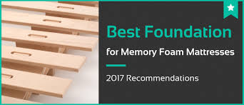 5 best foundation for memory foam mattresses in 2017 reviews