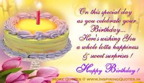 Happy Birthdays Wishes Happy Birthday Quotes Sayings For Birthdays Birthday Wishes Message