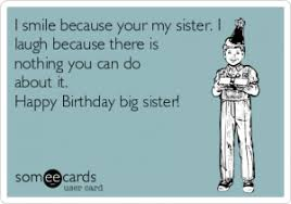 Funny Birthday Meme For Sister - funny birthday wishes sister kappit
