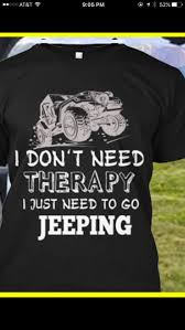jeep shirt 284 best jeep t u0027s images on pinterest jeeps jeep wranglers and