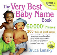 the very best baby name book 60 000 names bruce lansky