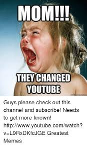 Youtube Memes - 25 best memes about changed youtube changed youtube memes